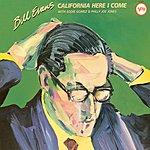 Bill Evans California, Here I Come