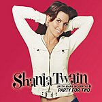 Shania Twain Party For Two (Country)