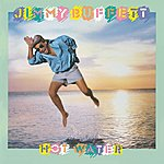 Jimmy Buffett Hot Water