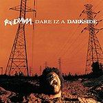 Redman Dare Iz A Darkside (Parental Advisory)