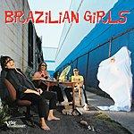 Brazilian Girls Brazilian Girls