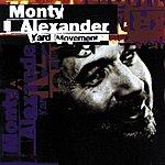 Monty Alexander Yard Movement