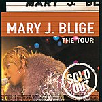 Mary J. Blige The Tour (Live)