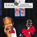 B.B. King A Christmas Celebration Of Hope