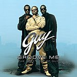 Guy Groove Me: The Very Best Of Guy