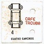 Café Tacuba Cuatro Caminos