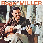 Roger Miller All Time Greatest Hits