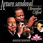 Arturo Sandoval I Remember Clifford