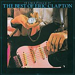 Eric Clapton Time Pieces: The Best Of Eric Clapton