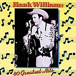 Hank Williams, Jr. 40 Greatest Hits