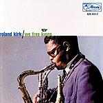 Roland Kirk Quartet We Free Kings