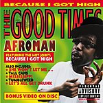 Afroman The Good Times (Parental Advisory)