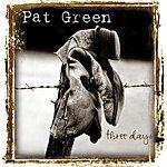 Pat Green Three Days