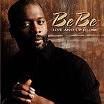 BeBe Winans Live Up & Close