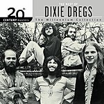 The Dixie Dregs 20th Century Masters - The Millennium Collection: The Best Of The Dixie Dregs