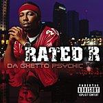 Rated R Da Ghetto Psychic (Parental Advisory)