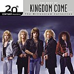 Kingdom Come 20th Century Masters - The Millennium Collection: The Best Of Kingdom Come