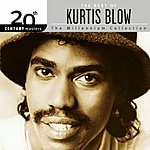 Kurtis Blow 20th Century Masters - The Millennium Collection: The Best Of Kurtis Blow