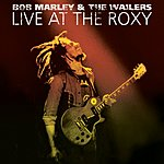 Bob Marley & The Wailers Live At The Roxy: The Complete Concert