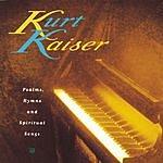 Kurt Kaiser Psalms, Hymns & Spiritual Songs