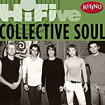 Collective Soul Rhino Hi-Five: Collective Soul