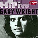 Gary Wright Rhino Hi-Five: Gary Wright
