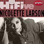 Nicolette Larson Rhino Hi-Five: Nicolette Larson