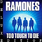 The Ramones Too Tough To Die (Expanded)