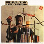 Hank Crawford The Soul Clinic