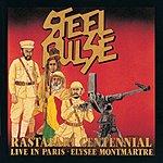 Steel Pulse Rastafari Centennial - Live In Paris: Elysee Montmartre
