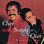 Sonny & Cher Greatest Hits:  Cher And Sonny & Cher