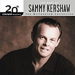 Sammy Kershaw 20th Century Masters - The Millennium Collection: The Best Of Sammy Kershaw