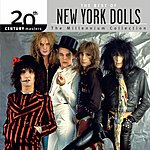 New York Dolls 20th Century Masters - The Millennium Collection: The Best Of The New York Dolls