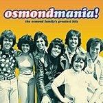 The Osmonds Osmondmania!
