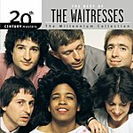 The Waitresses 20th Century Masters - The Millennium Collection: The Best Of The Waitresses