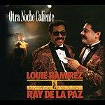 Louie Ramirez Otra Noche Caliente