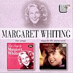 Margaret Whiting Love Songs/Sing For The Starry Eyed