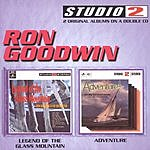 Ron Goodwin & His Orchestra Legend Of The Glass Mountain/Adventure