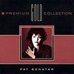 Pat Benatar Premium Gold Collection