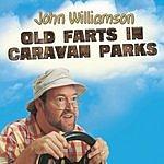 John Williamson Old Farts In Caravan Parts