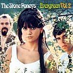 The Stone Poneys Evergreen, Vol.2