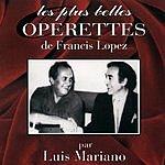 Luis Mariano Les Plus Belles Operettes De Francis Lopez