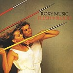 Roxy Music Flesh & Blood