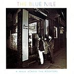 The Blue Nile Walk Across The Rooftops