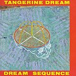 Tangerine Dream Dream Sequence (Best Of Compilation)
