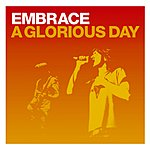 Embrace A Glorious Day (CD 2)