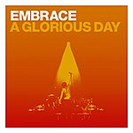 Embrace A Glorious Day (CD 1)