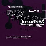 Rae & Christian Swansong