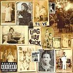 T-Love Long Way Back (Parental Advisory)