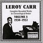 Leroy Carr Leroy Carr Vol.3 (1930-1932)